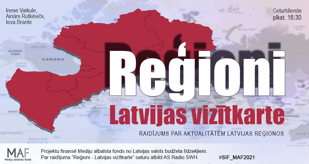 Reģioni – Latvijas vizītkarte